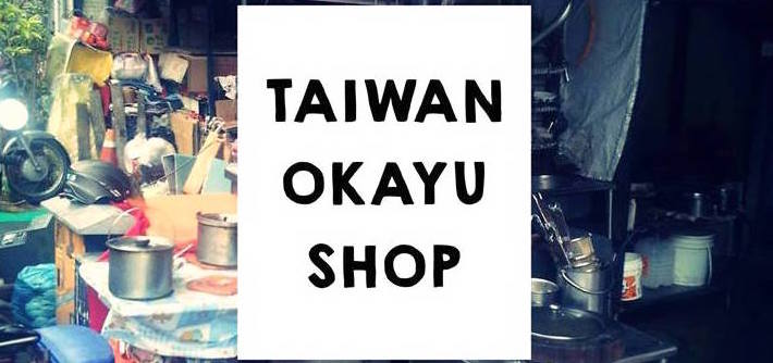 TAIWAN OKAYU SHOP
