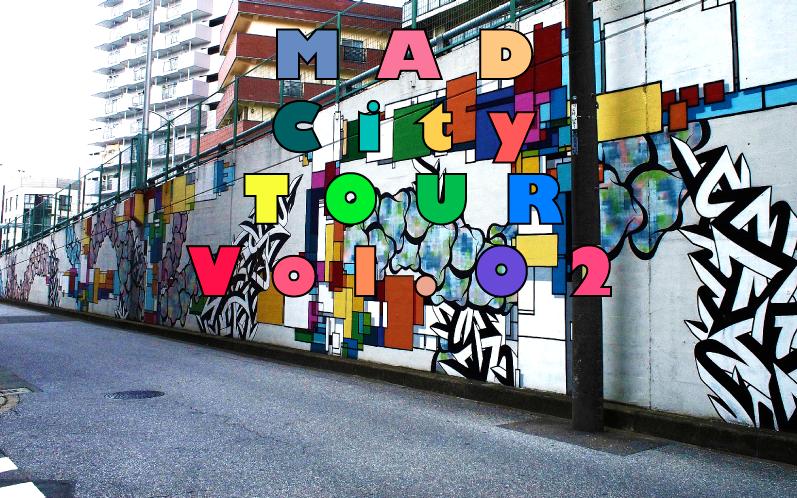 MADCityTOURVOL.02_上部